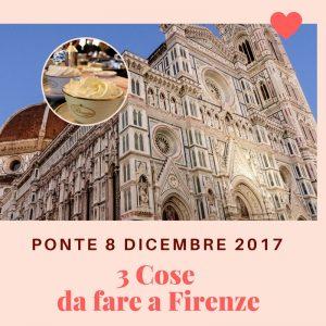 Cosa fare a Firenze el'8 dicembre